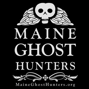 Maine Ghost Hunters - Travel Locations - Video Podcasts